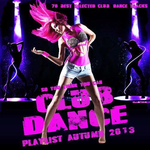 Club & Dance Playlist Autumn 2013 [Multi]