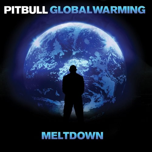 Pitbull - Global Warming Meltdown (Deluxe Edition) (2013) [Multi]