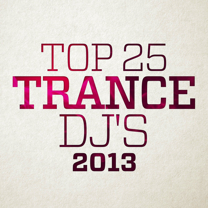 Top 25 Trance DJ 2013 [Multi]