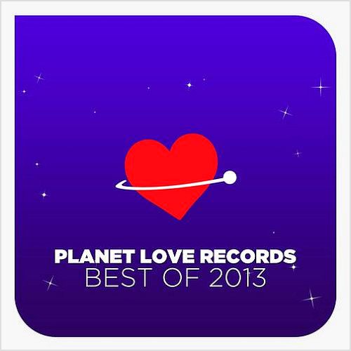 Planet Love Records - Best Of (2013) [Multi]
