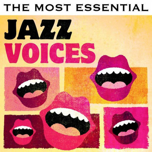 The Most Essential Jazz Voices (2013)