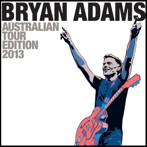 Bryan Adams - Australian Tour Edition (2013) [Multi]