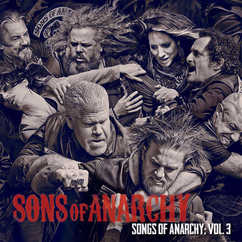 Songs Of Anarchy Volume 3 [Multi]