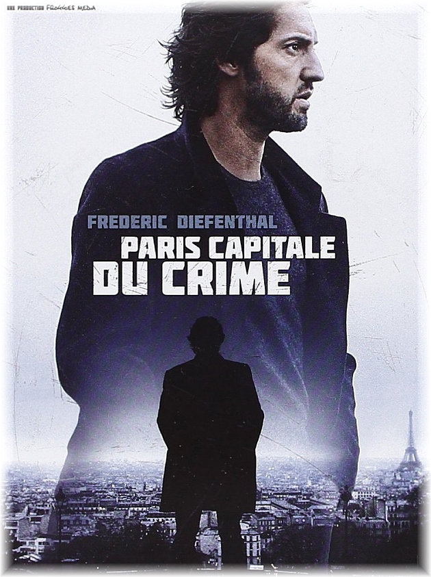 [MULTI] Paris Capital du Crime [FRENCH] [WEB-DL]