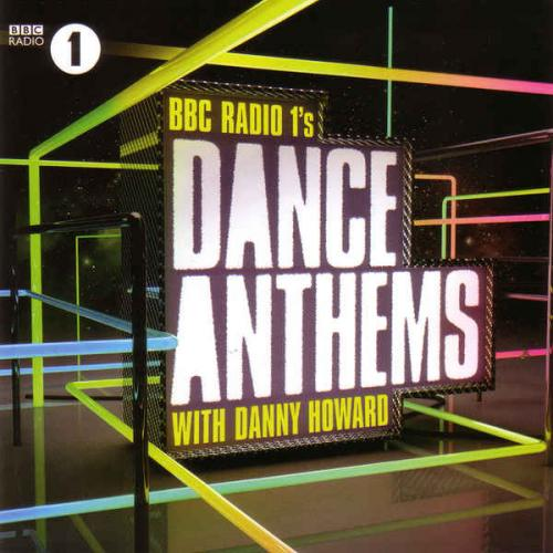 BBC Radio 1's Dance Anthems With Danny Howard (2014)