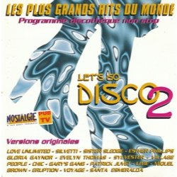 Let's Go Disco 2 (LES PLUS GRANDS HITS DU MONDE)