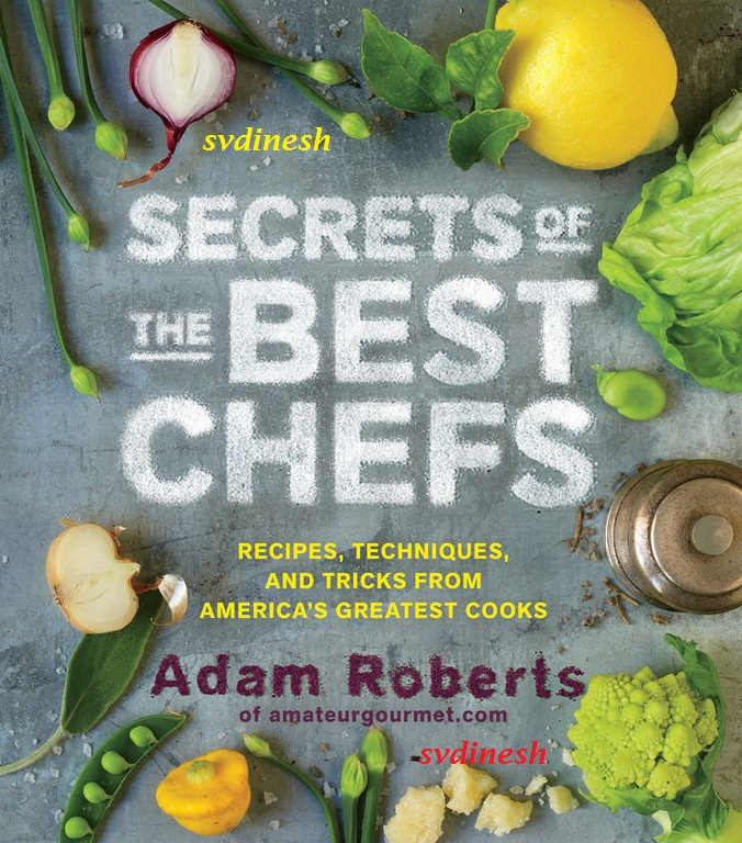 Secrets of the Best Chefs - Recipes, Techniques, and Tricks from Americas Greatest Cooks [Multi]