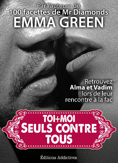 EMMA GREEN Toi + Moi Seuls contre tous (complet)