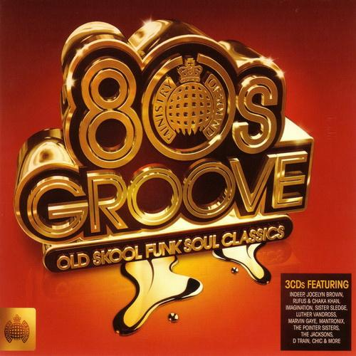 Ministry Of Sound: 80s Groove - Old Skool Funk Soul Classics (2010)
