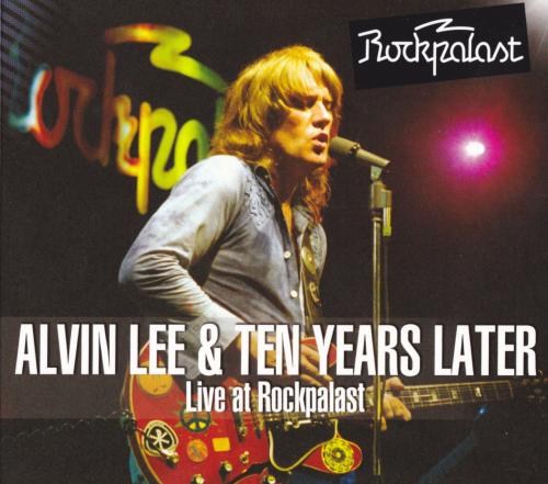 Alvin Lee & Ten Years Later - Live At Rockpalast (2013)