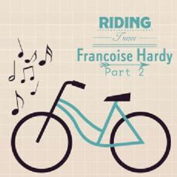 Francoise Hardy – Riding Tune (Part 2)