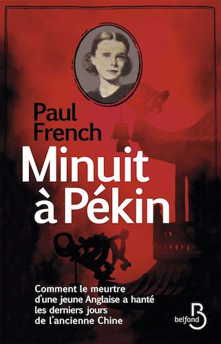 Minuit A Pekin - Paul French