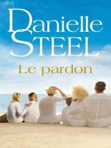 [Multi]  Le Pardon - Danielle Steel  [EBOOK]
