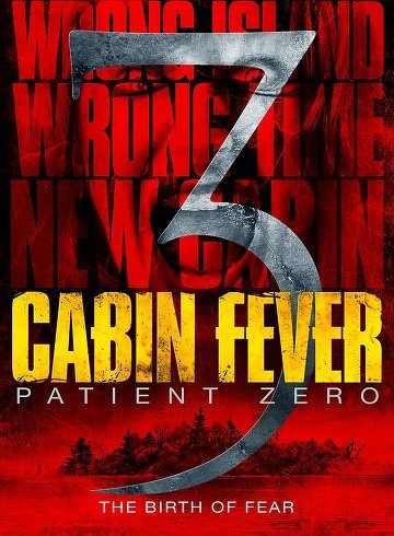 film Cabin Fever: Patient Zero en streaming