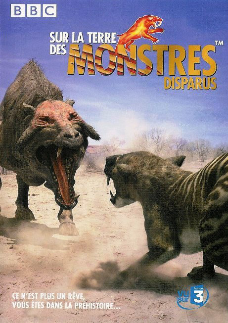 affiche Sur la Terre des Monstres disparus (Walking with Beasts)