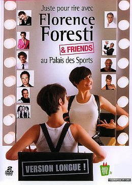 Florence Foresti & Friends (VERSION LONGUE ) affiche