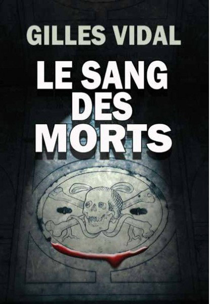 [Multi]  Le sang des morts - Gilles Vidal [EBOOK]