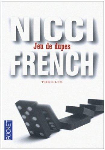 Nicci French - Jeux de dupes