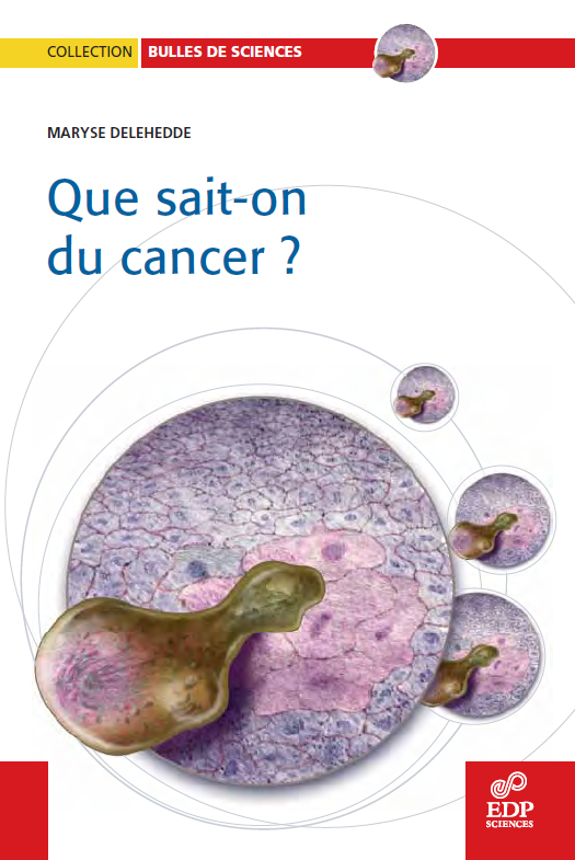 Que sait-on du cancer ? EDP Sciences