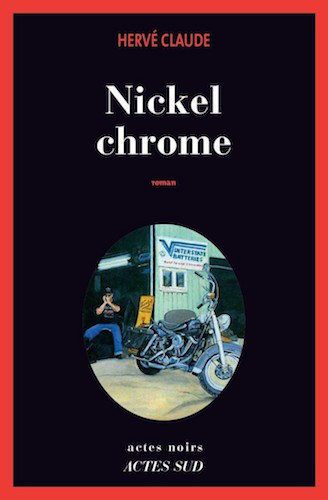 Nickel Chrome - Herve Claude