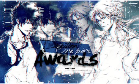 Les Direction One Piece Awards 2015 ! - Résultat I2yl