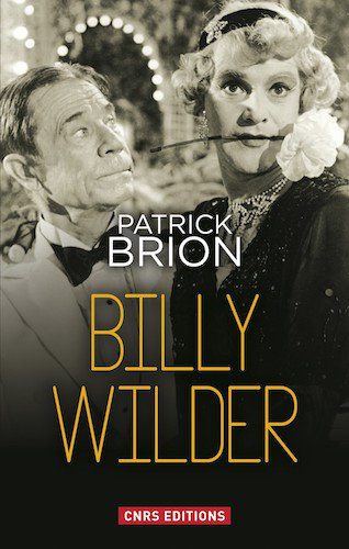 Billy Wilder - Patrick Brion