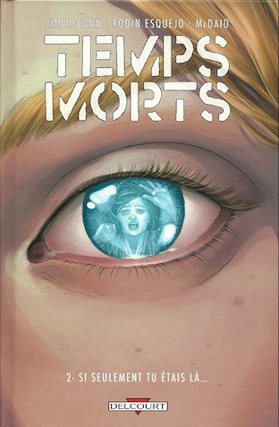 [Multi]  Temps morts tomes 1 et 2 [BD]
