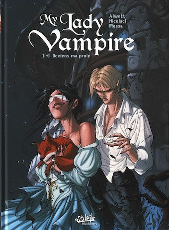 My Lady Vampire - Tome 1