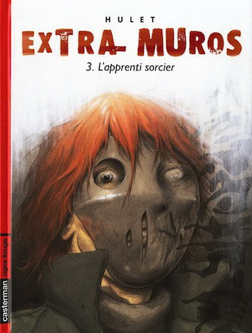 Extra-Muros Intégrale 3 tomes