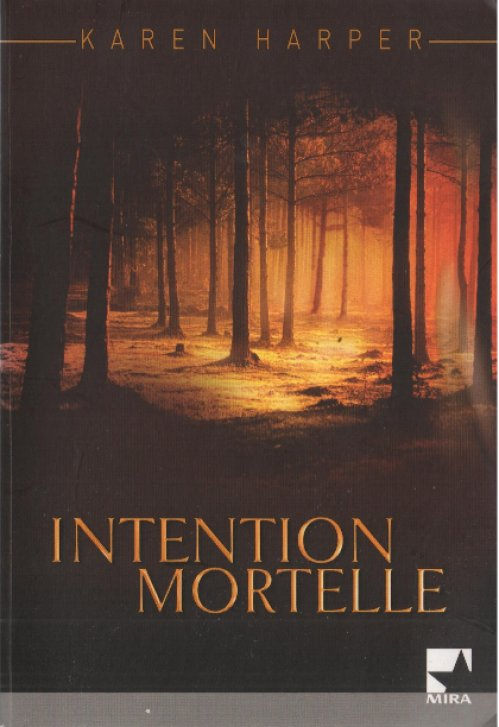Karen Harper - Mortelle intention
