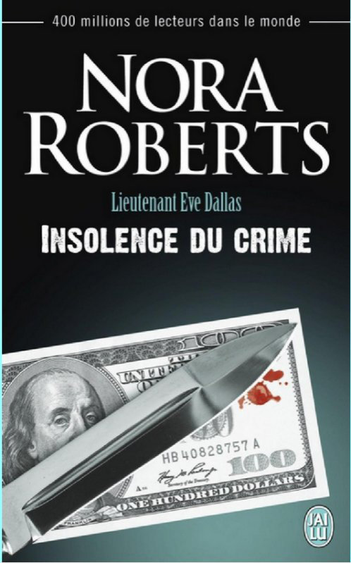 Insolence du crime - Nora Roberts