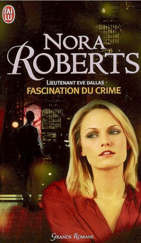 Nora Roberts - Fascination du crime