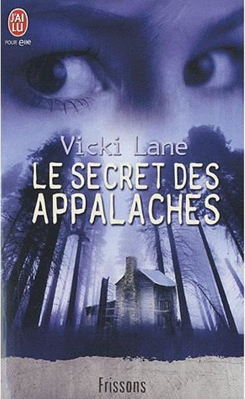 Vicki Lane - Le secret des Appalaches