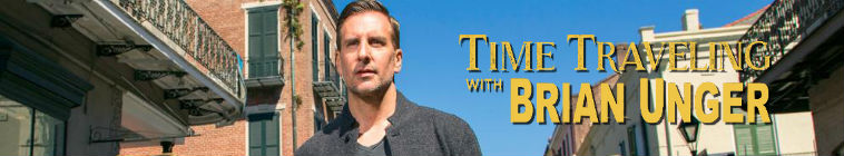 Time Traveling with Brian Unger S01E04 Liberty Bell Escape and Hidden Grand Canyon Treasures HDTV XviD-AFG
