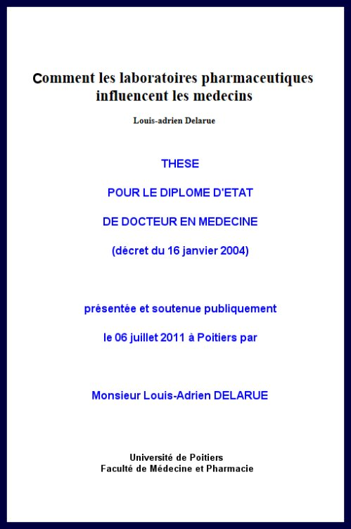 Louis-Adrien Delarue - Comment les laboratoires pharmaceutiques influencent les médecins