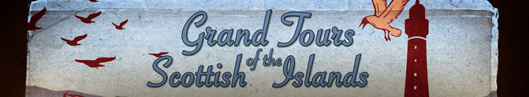 Grand Tours Of The Scottish Islands S02E03 A New Island Life 720p HDTV x264-CBFM