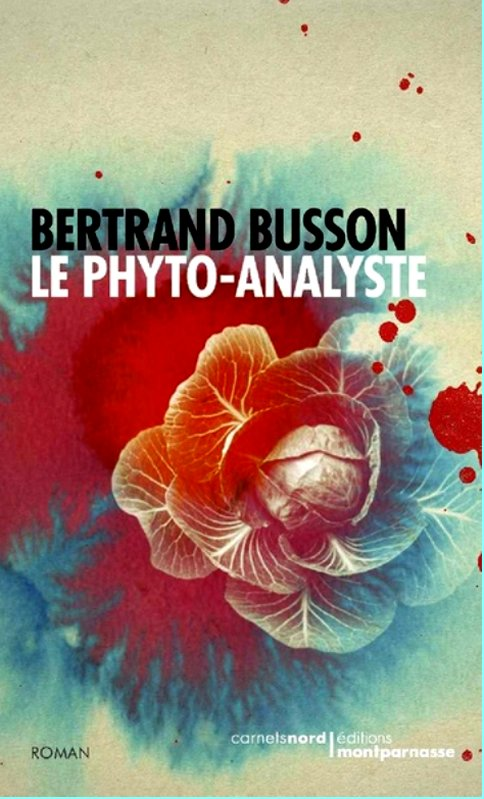 Bertrand Busson - Le phyto-analyste