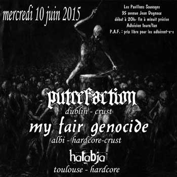[Toulouse - 10-06-2015] PUTREFACTION + MY FAIR GENOCIDE + HA O4x6