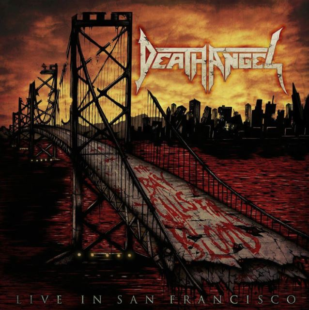 Death Angel : The Bay Calls For Blood