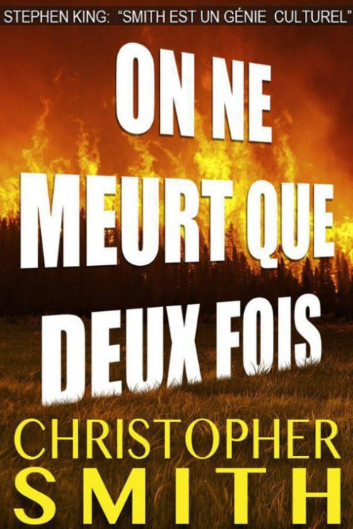 Christopher Smith - On ne meurt que deux fois