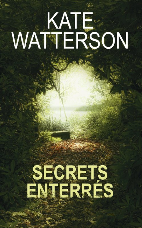 Kate Watterson - Secrets enterrés