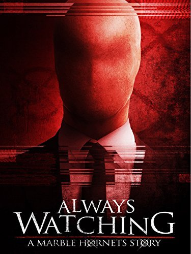 Always Watching A Marble Hornets Story 2015 DVDRip XviD-EVO