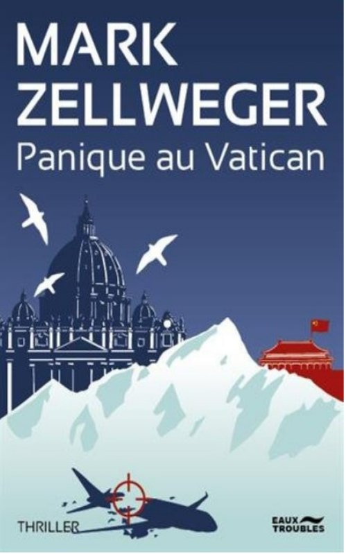 Panique au Vatican - Mark Zellweger