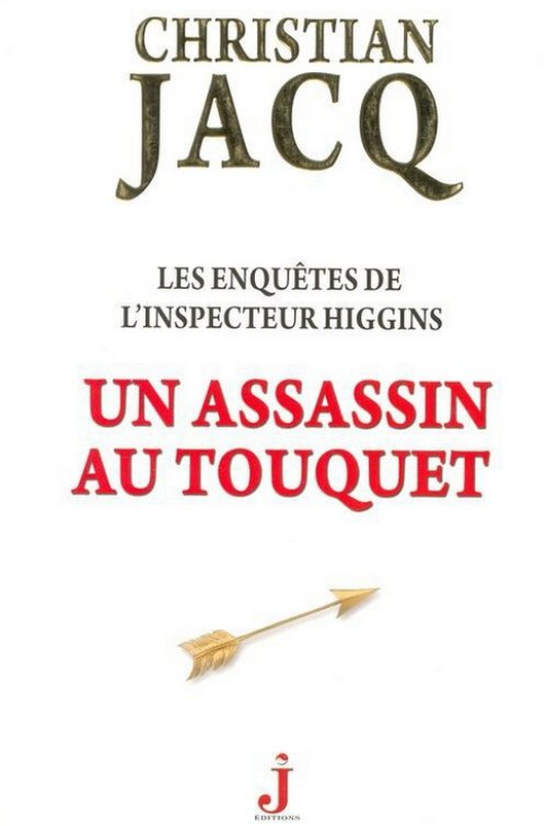 Christian Jacq - Un assassin au Touquet (2015)