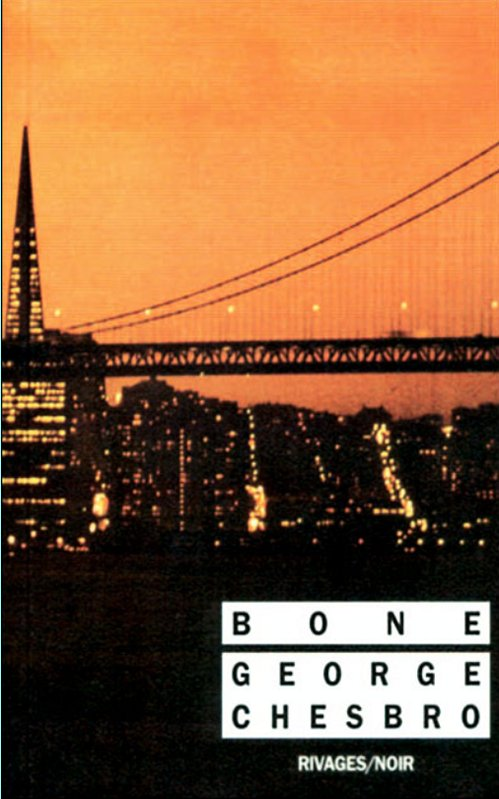 Bone - George C. Chesbro