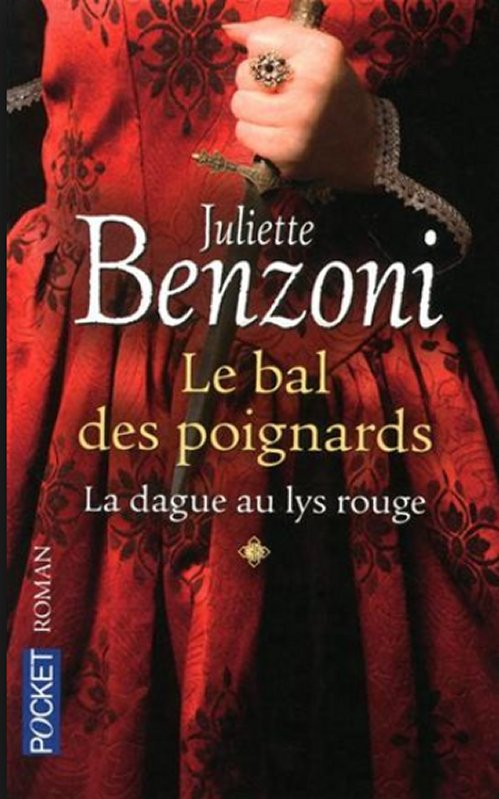 Juliette Benzoni - La dague au lys rouge