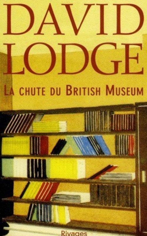 David Lodge - La chute du british museum