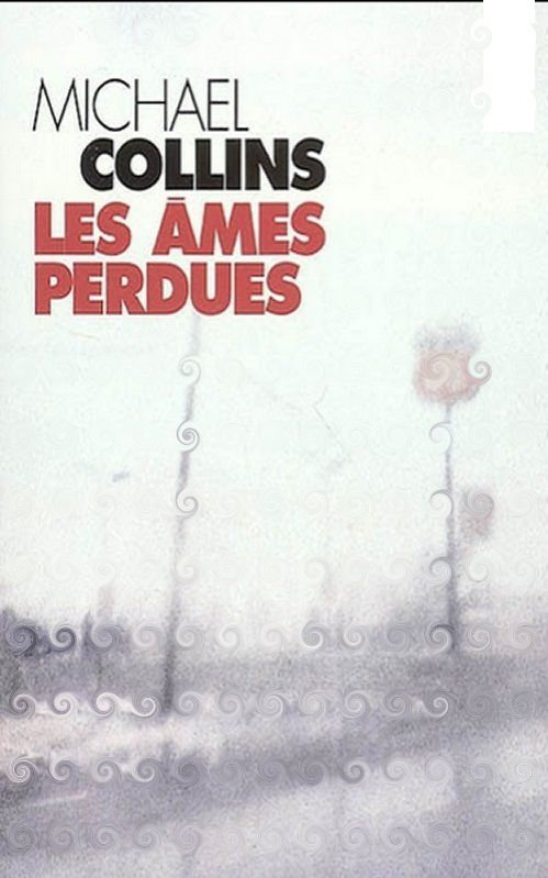 Michael Collins - Les âmes perdues