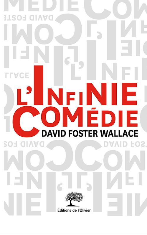 L'infinie Comedie - David Foster Wallace