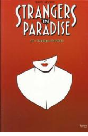 Strangers in paradise - T04 A T10